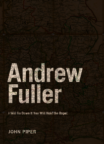 14 free ebooks for you desiring god andrew fuller i will go down if you will hold the rope fandeluxe Image collections